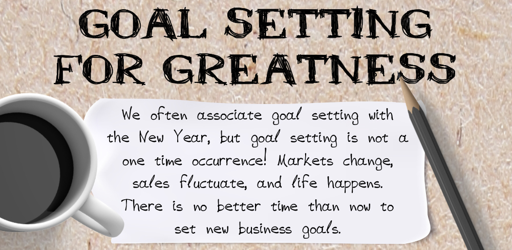 Goal Setting for Greatness [Infographic]